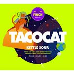 Finch's Tacocat