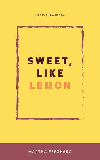 Sweet, like Lemon