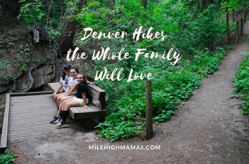 Denver Hikes the Whole Family Will Love