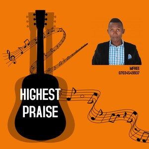 Highest Praise Upload Your Music Free