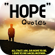 Hope Quotes for PC-Windows 7,8,10 and Mac