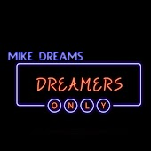 Dreamers Only