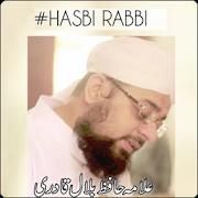 Hasbi Rabbi   Tere Sadqe Me Aaqa Hafiz Bilal Qadri