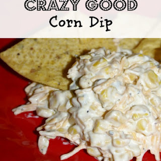 Crazy Good Corn Dip