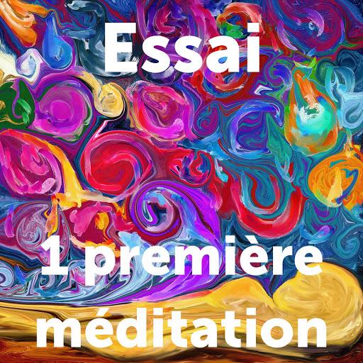 essai méditation centrée sur l'intention