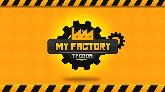 My Factory Tycoon – Idle Game Mod Apk (Unlimited Diamonds) 1.2.5 7