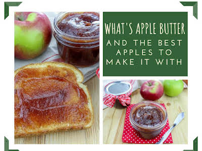 What's Apple Butter and the Best Apples To Make it With