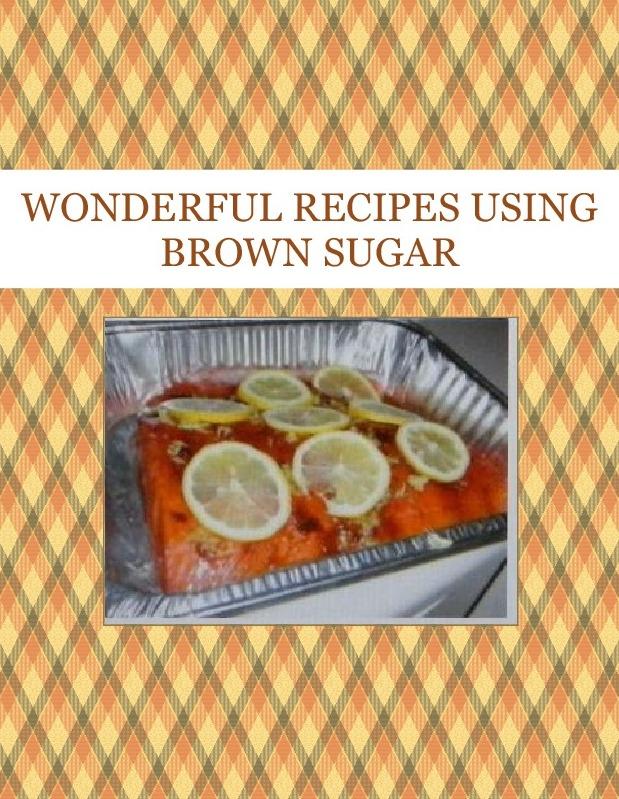WONDERFUL RECIPES USING BROWN SUGAR