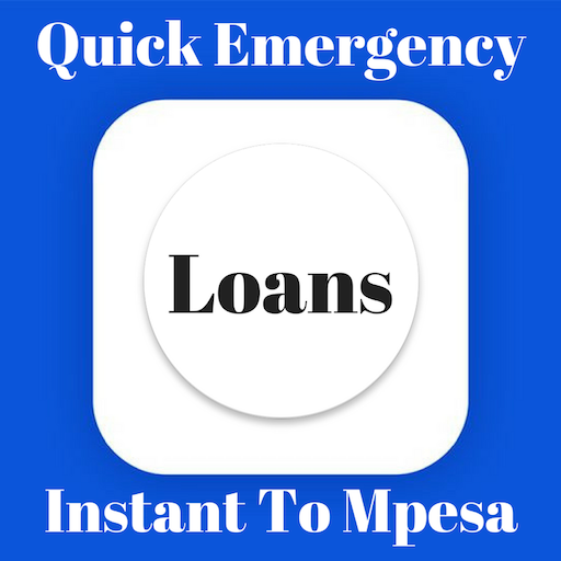 Quick Emergency Loans To Mpesa,fast Loans,Instant file APK for Gaming PC/PS3/PS4 Smart TV