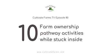 10 farm ownership pathway activities while stuck inside