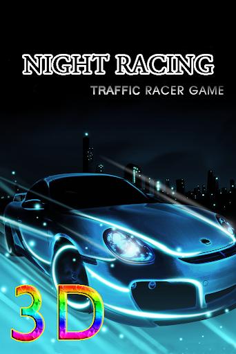 ナイトレーシング交通レーサー3D