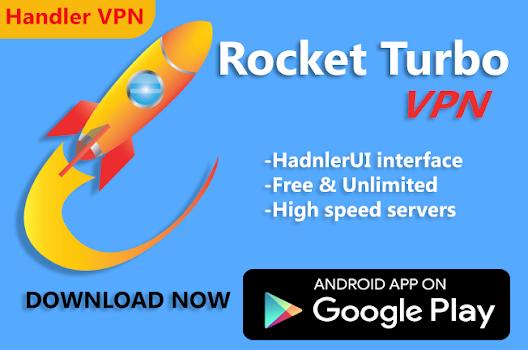 Rocket Turbo VPN- Handler VPN
