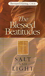 THE BLESSED BEATITUDES SALT AND LIGHT