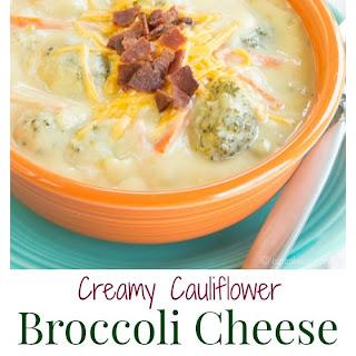 Creamy Cauliflower Broccoli Cheese Soup.