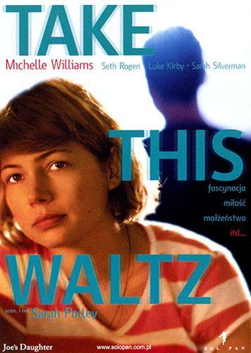 Przód ulotki filmu 'Take This Waltz'