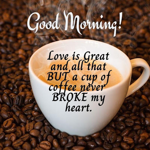 Good Morning Coffee Quotes 2020 Download Apk Free For Android Apktume Com