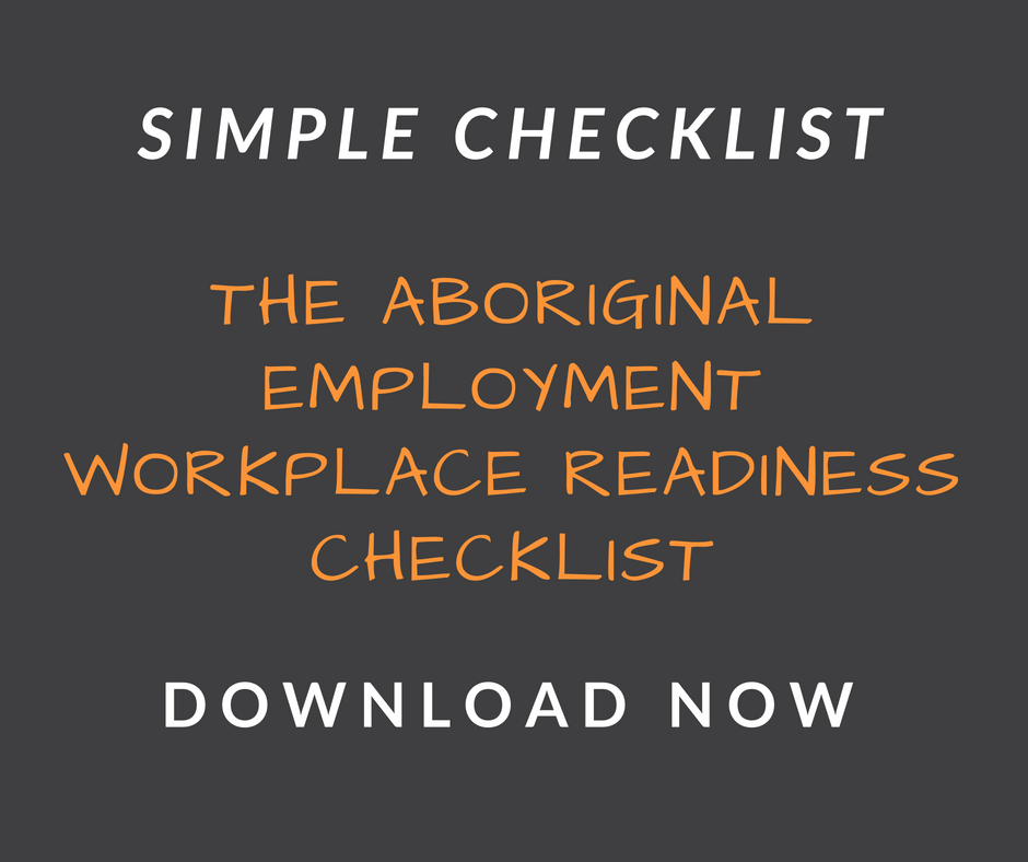 The Aboriginal Employment Workplace Readiness Checklist