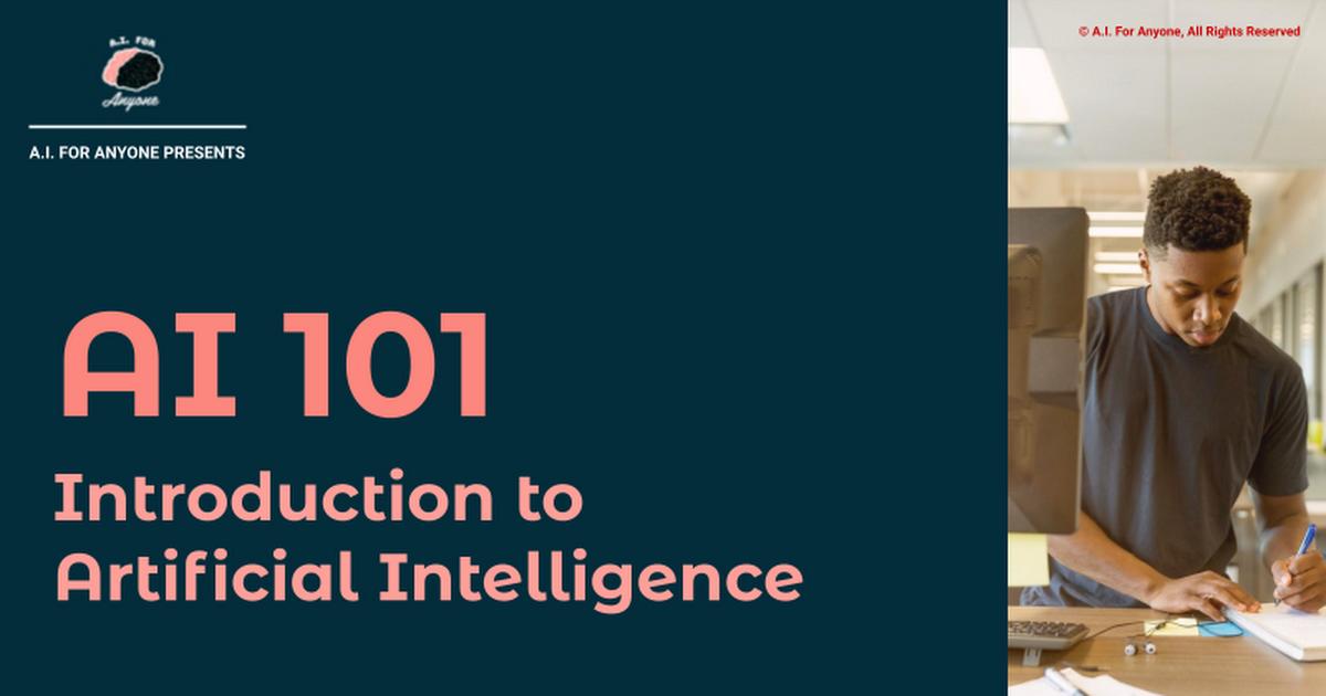 AI 101 | Slide Deck