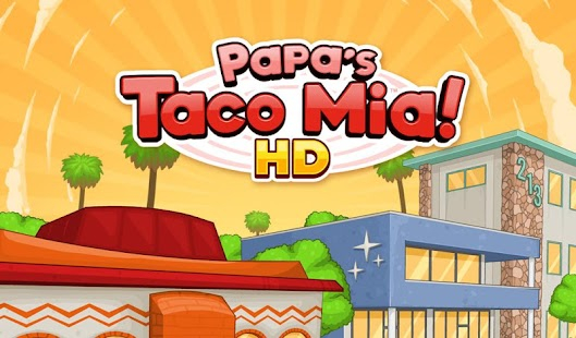 Papa's Taco Mia HD- screenshot thumbnail