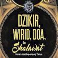 Kumpulan Dzikir, Doa, Wirid & Sholawat Lengkap