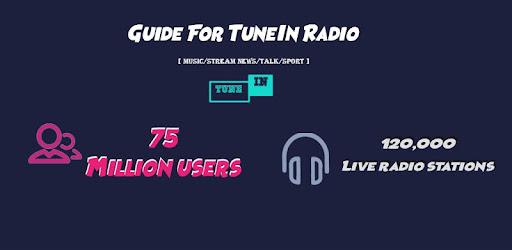 Guide For TuneIn Radio [ MUSIC/STREAM/TALK/SPORT] on Windows