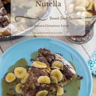Nutella French Toast Casserole