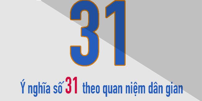 ý nghĩa số 31 là gì