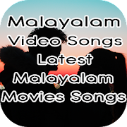Malayalam Video Songs : Latest Malayalam Songs