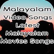 Malayalam Video Songs : Latest Malayalam Songs
