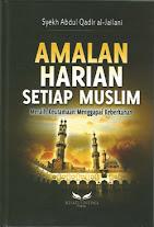 Amalan Harian Setiap Muslim, Meraih Keutamaan Menggapai Keberkahan | RBI