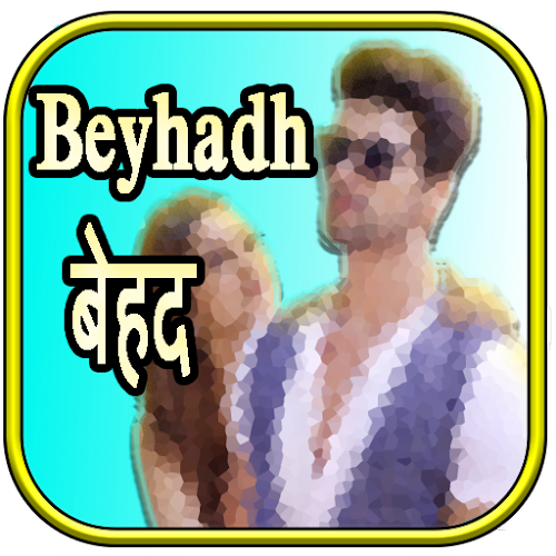 Beyhadh Serials Episodes APK | APKPure ai