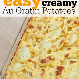 Easy Creamy Au Gratin Potatoes.