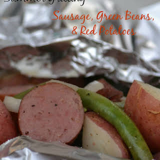 Sausage with Green Beans and Red Potatoes.