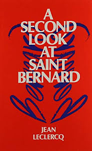 A SECOND LOOK AT SAINT BERNARD