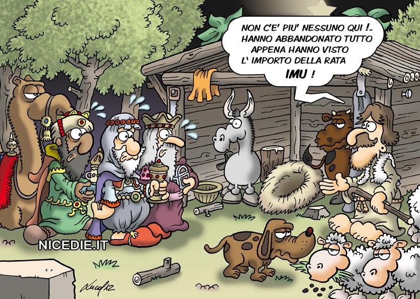 i re magi arrivano alla capanna ma ci sono solo gli animali e il pastore: non c'è nessuno, qui ! Hanno abbandonato tutto appena hanno visto l'importodella rata IMU
