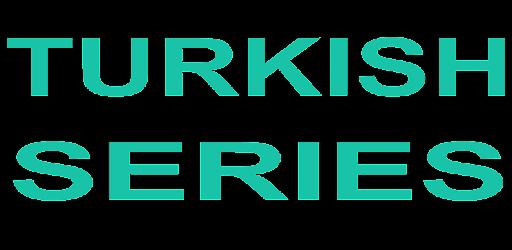 Turkish Series - Apps on Google Play