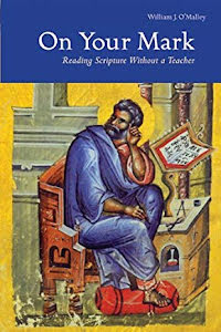 ON YOUR MARK: READING SCRIPTURE WITHOUT O TEACHER