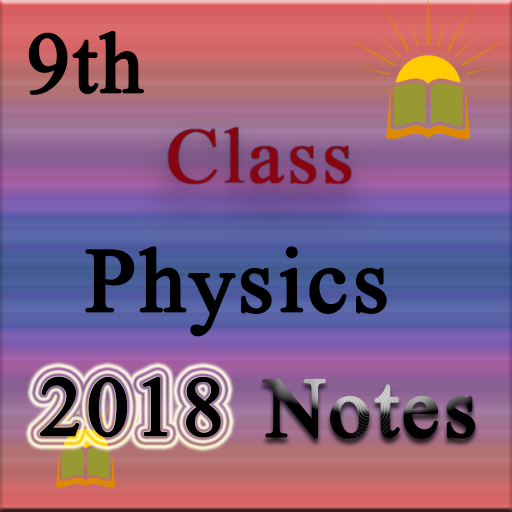 9th Class Physics Notes 1 5 Apk Download - tohfaandroidmarketplace