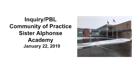 Sister Alphonse Academy Inquiry/PBL Community of Practice 2019