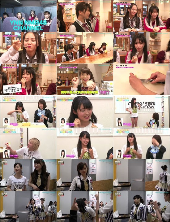 (TV-Variety)(720p) YNN [NMB48チャンネル] Collection 160624 ~ 160726