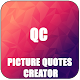 Picture Quotes - Quotes Creator for PC-Windows 7,8,10 and Mac