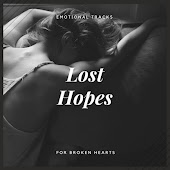 Lost Hopes - Emotional Tracks For Broken Hearts