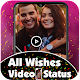 All Wishes Video Status - Birthday | Anniverssary Download for PC Windows 10/8/7