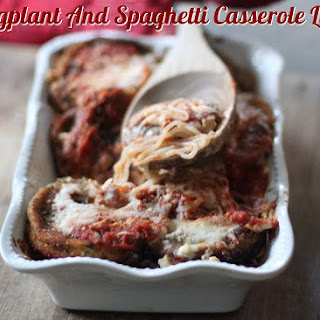 Eggplant And Spaghetti Casserole Light