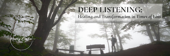 Deep Listening: Healing and Transformation in Times of Loss (Live Online)