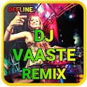 DJ Vaaste Song Vs DJ Dance Monkey│DJ Music Remix icon