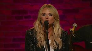 CMA Songwriters Series Presents: Miranda Lambert thumbnail