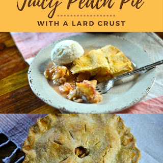Juicy Peach Pie with a Lard Crust.