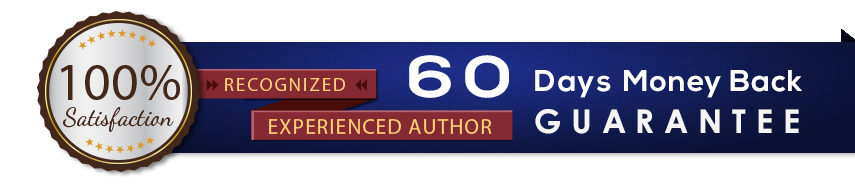 60 days money back guarantee. This recognized author provides 100% satisfaction!