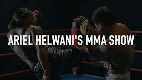Ariel Helwani's MMA Show thumbnail